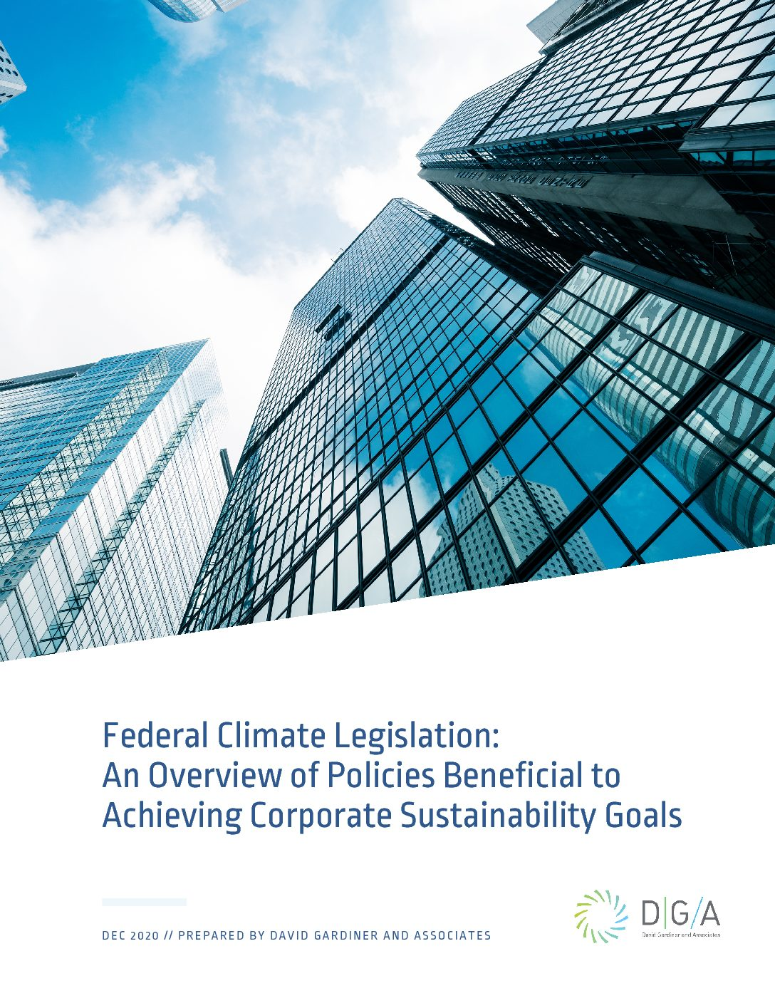 Federal Climate Legislation: An Overview of Policies Beneficial to Achieving Corporate Sustainability Goals
